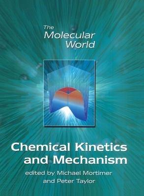 Chemical Kinetics and Mechanism
