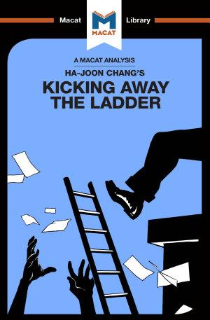 An Analysis of Ha Joon Chang s Kicking Away the Ladder
