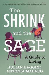 The Shrink and the Sage
