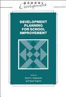 Development Planning for School Improvement PDF
