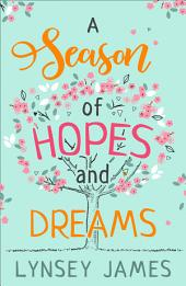 A Season of Hopes and Dreams: Book 5