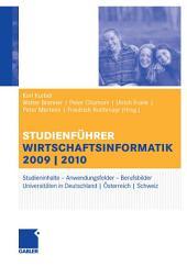 Studienführer Wirtschaftsinformatik: Das Fach, das Studium, die Universitäten, die Perspektiven, Ausgabe 4