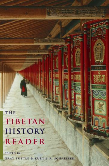 The Tibetan History Reader PDF