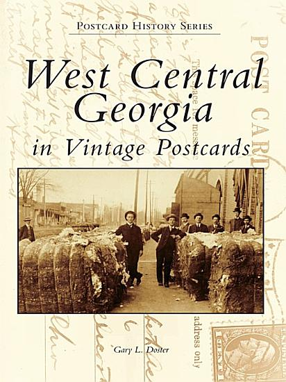 West Central Georgia in Vintage Postcards PDF