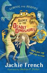 Dance Of The Deadly Dinosaurs Book PDF
