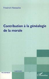 Contribution à la généalogie de la morale