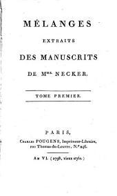 Mélanges extraits des manuscrits: Volume1