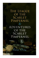 The League Of The Scarlet Pimpernel Adventures Of The Scarlet Pimpernel Book PDF