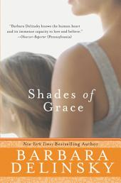 Shades of Grace: Novel, A