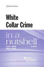 White Collar Crime in a Nutshell, 5th: Edition 5