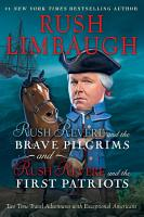 Rush Revere and the Brave Pilgrims and Rush Revere and the First Patriots PDF