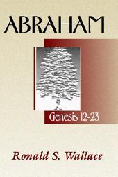 Abraham-Genesis 12 -23