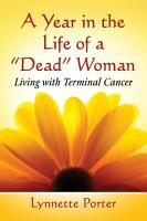 A Year in the Life of a  Dead  Woman PDF