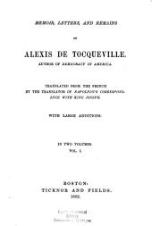 Memoirs, Letters, and Remains of Alexis de Tocqueville: Volume 1