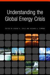 Understanding the Global Energy Crisis