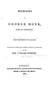 Memoirs of George Monk: Duke of Albemarle