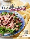 The Mediterranean Diabetes Cookbook, 2nd Edition