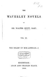 The Heart of Mid-Lothian: Volume 1