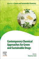Contemporary Chemical Approaches for Green and Sustainable Drugs