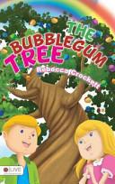 The Bubblegum Tree PDF