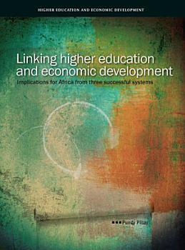 Linking Higher Education and Economic Development PDF