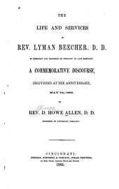 The Life and Services of Rev. Lyman Beecher, as President and Professor of Theology in Lane Seminary