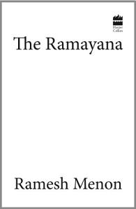 The Ramayana   A Modern Translation
