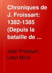 Chroniques de J. Froissart: Volume11