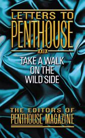 Letters to Penthouse XXIX: Take a Walk on the Wild Side