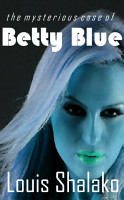 The Mysterious Case of Betty Blue PDF