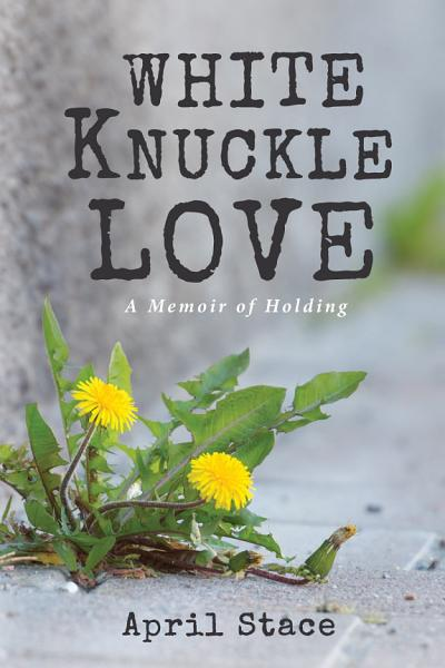 Download White Knuckle Love Book