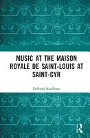 Music at the Maison royale de Saint Louis at Saint Cyr PDF