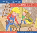 I ll Be a Carpenter