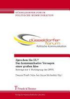 Sprechen Sie EU  Das kommunikative Versagen einer gro  en Idee PDF