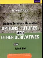 Student Solutions Manual For Options  Futures And Other Derivatives  Middle East  Asia  Africa  Eastern Europe Edition  7 E PDF