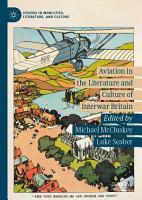 Aviation in the Literature and Culture of Interwar Britain PDF