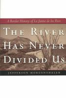 The River Has Never Divided Us PDF
