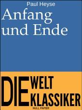 Anfang und Ende: Novelle