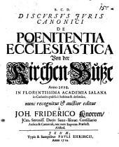 Discursus ... de poenitentia ecclesiastica. Von der Kirchen-Buße