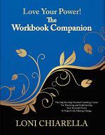 Love Your Power! -The Workbook Companion