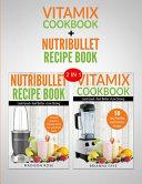 Vitamix   Nutribullet Recipe Books Book