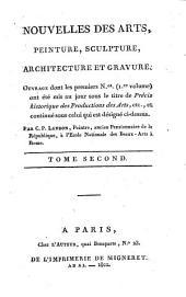 Précis historique des productions des arts, peinture, sculpture, architecture et gravure: Volume2