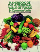 Handbook of the Nutritional Contents of Foods