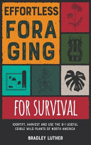 Effortless Foraging for Survival [with Pictures]