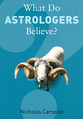 What Do Astrologers Believe  PDF