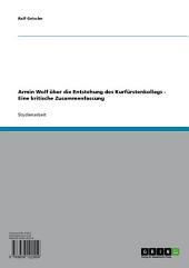 Armin Wolf über die Entstehung des Kurfürstenkollegs: Eine kritische Zusammenfassung