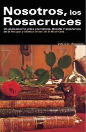 Nosotros los Rosacruces