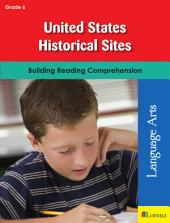 United States Historical Sites: Building Reading Comprehension