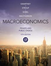 Macroeconomics: Private and Public Choice: Edition 15