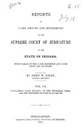 Reports of Cases Argued and Determined in the Supreme Court of Judicature of the State of Indiana PDF